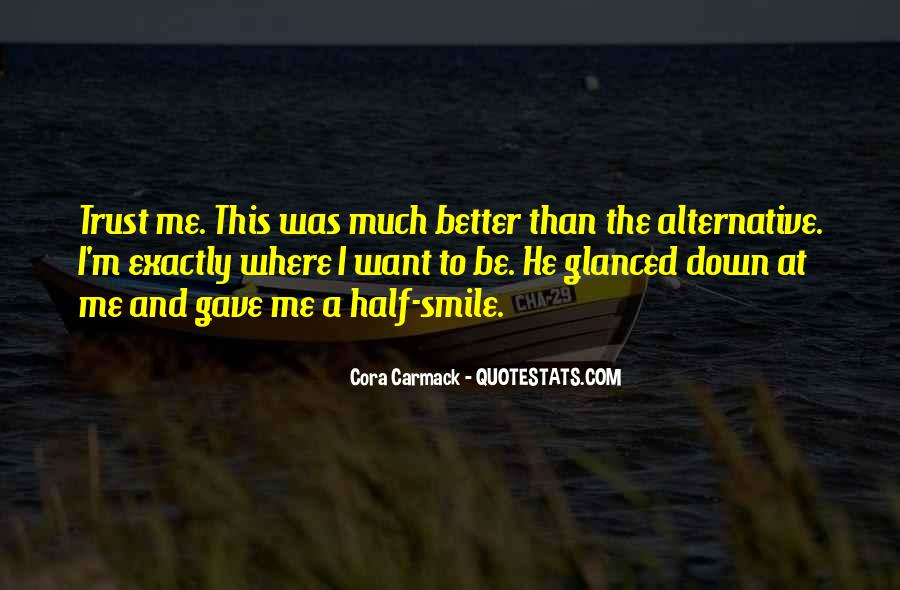 Quotes About Half Smile #712596