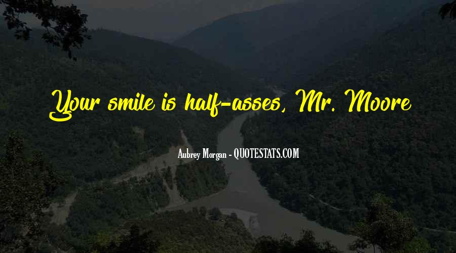 Quotes About Half Smile #875140