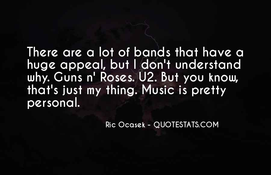 Quotes About Guns And Roses #110097