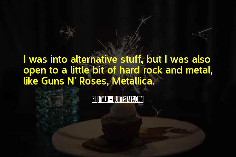 Quotes About Guns And Roses #1694030