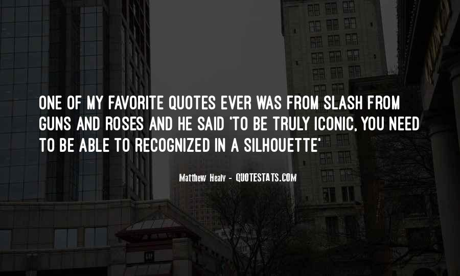 Quotes About Guns And Roses #1804581