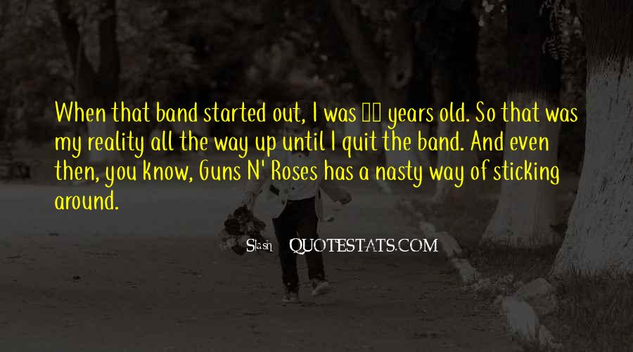 Quotes About Guns And Roses #206418