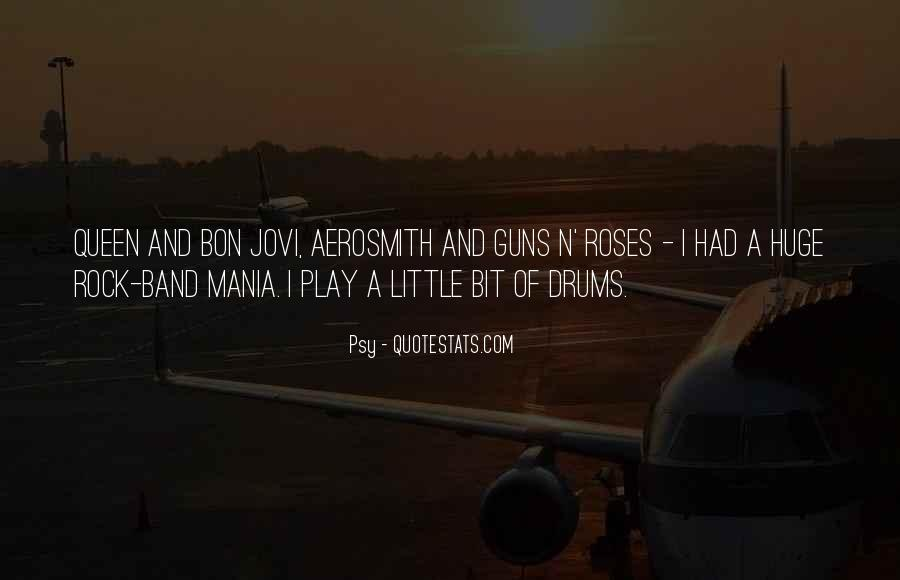 Quotes About Guns And Roses #376119