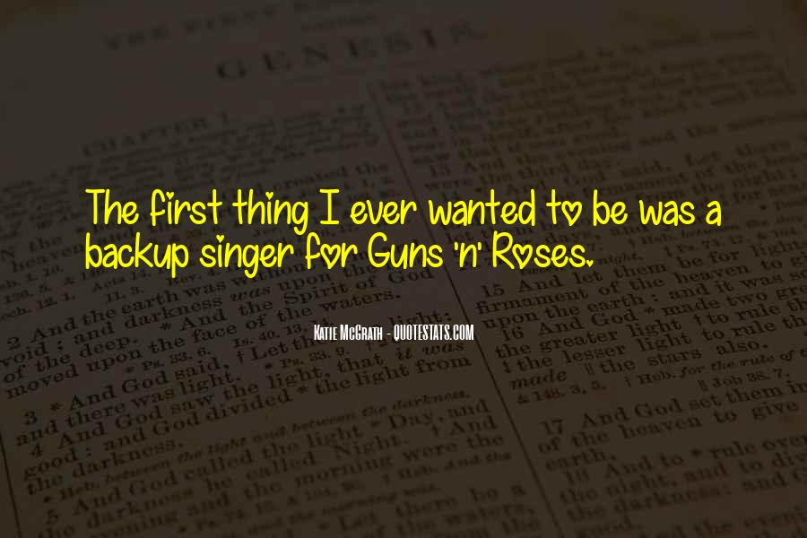 Quotes About Guns And Roses #520430