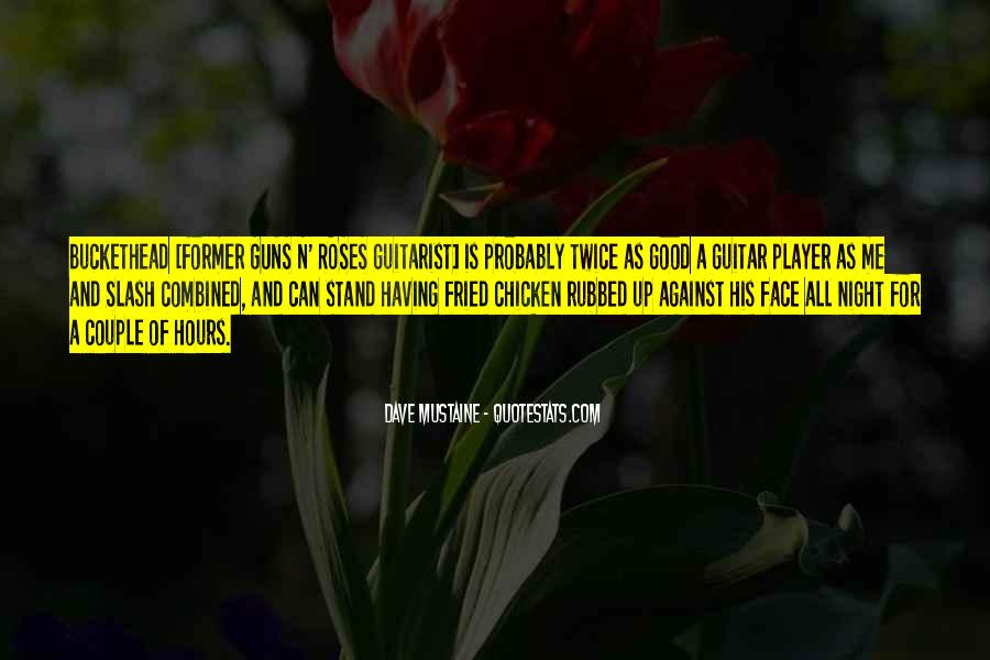 Quotes About Guns And Roses #874752