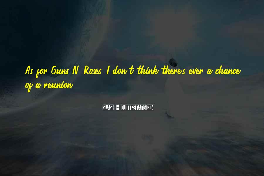 Quotes About Guns And Roses #916824
