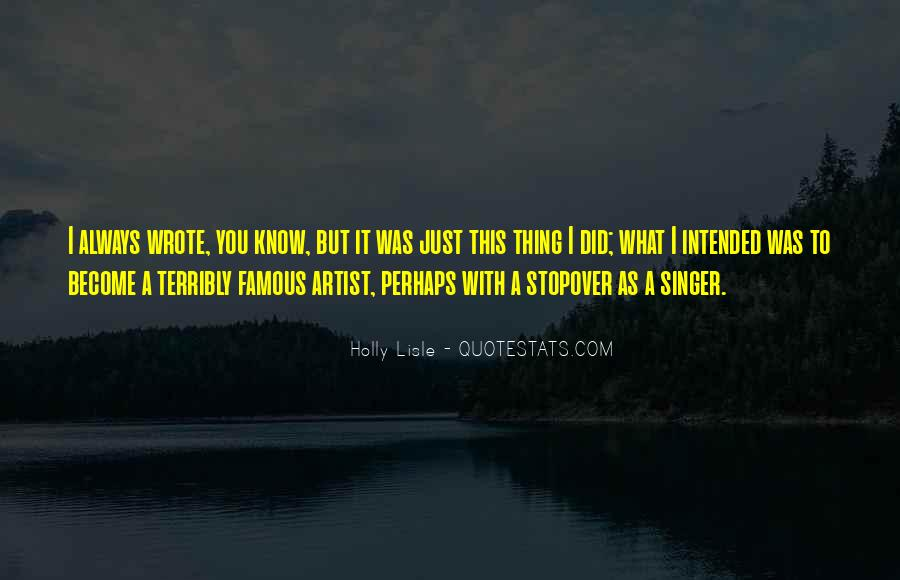 Famous Singer Sayings #1317297
