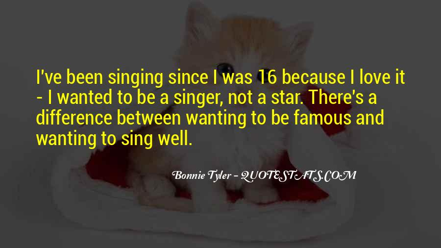 Famous Singer Sayings #840517