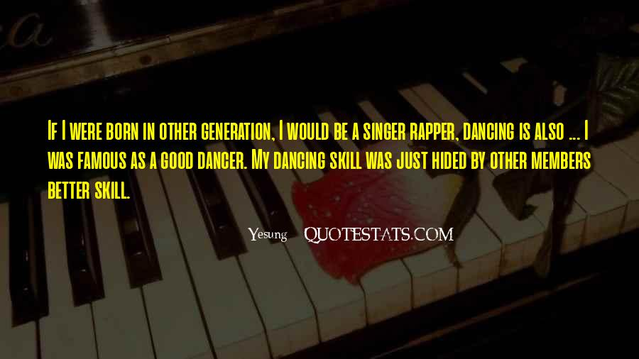 Famous Singer Sayings #983115