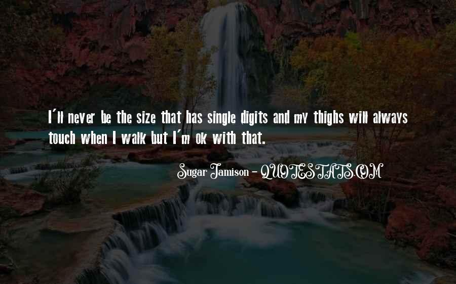 Size Quotes And Sayings #1301936