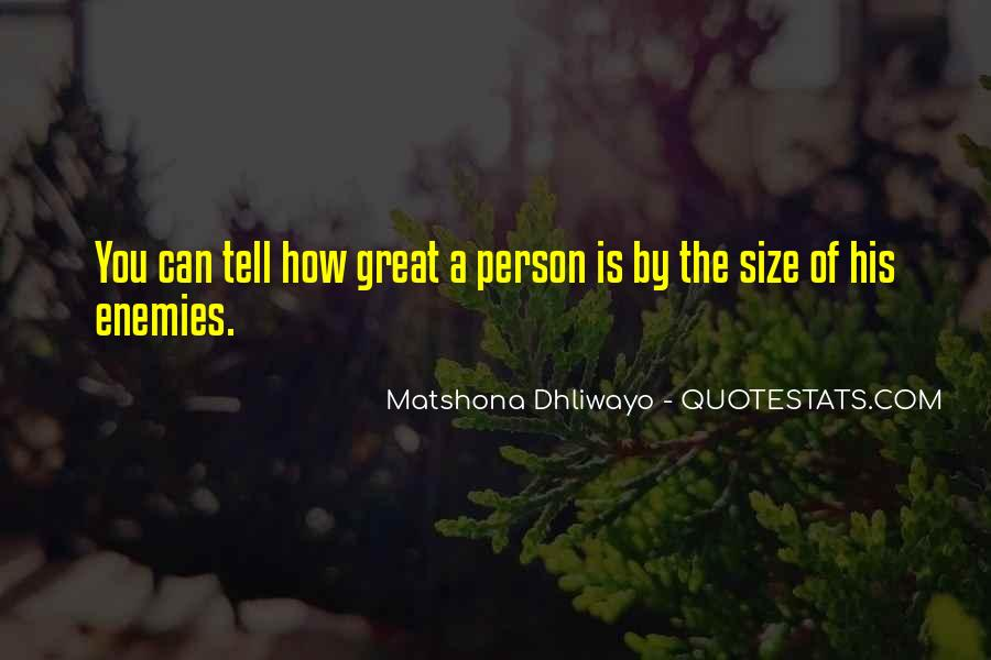 Size Quotes And Sayings #993675