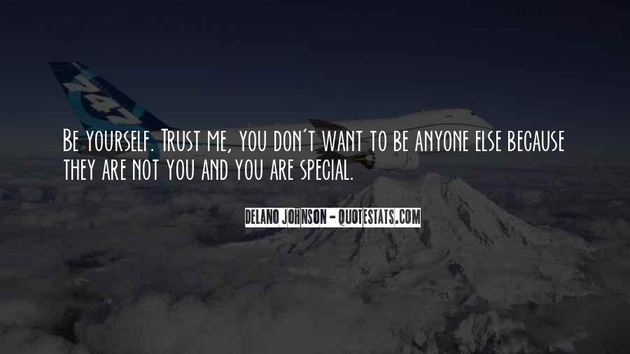 Special Quotes And Sayings #759971