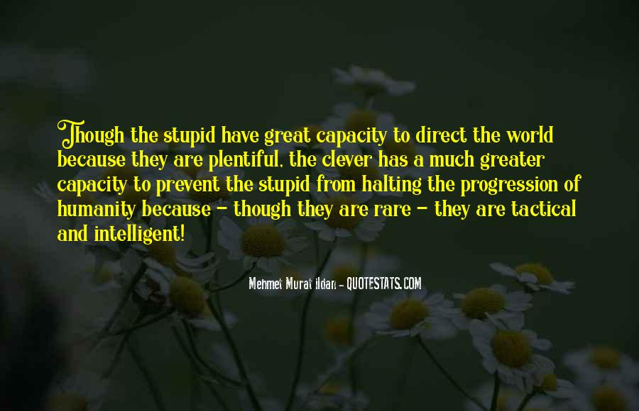 Stupid Quotations And Sayings #1111014