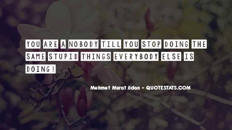 Stupid Quotations And Sayings #116253