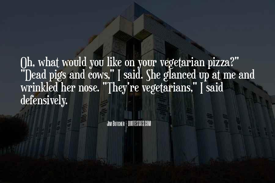 Quotes About Vegetarians #110650