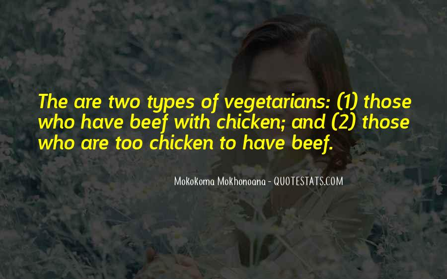 Quotes About Vegetarians #1228391