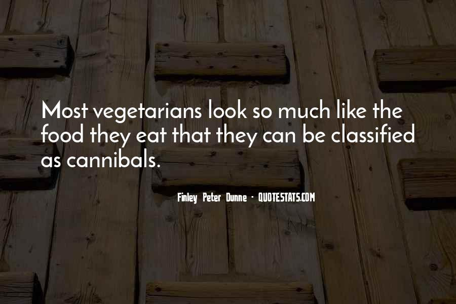 Quotes About Vegetarians #131330