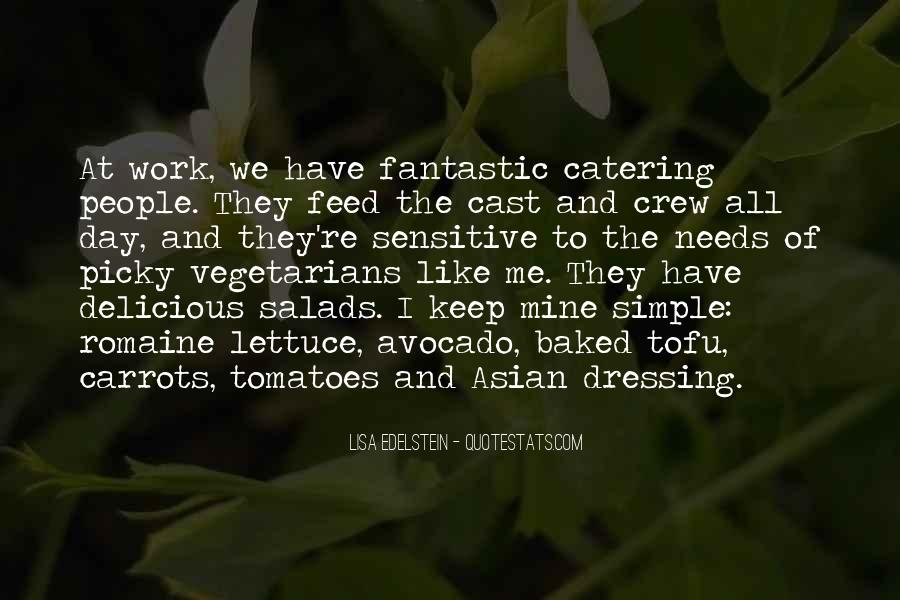 Quotes About Vegetarians #1434014