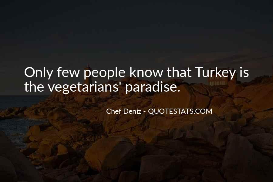 Quotes About Vegetarians #1436890