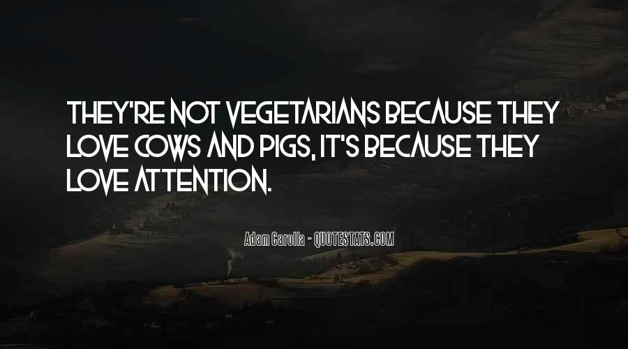 Quotes About Vegetarians #1533252