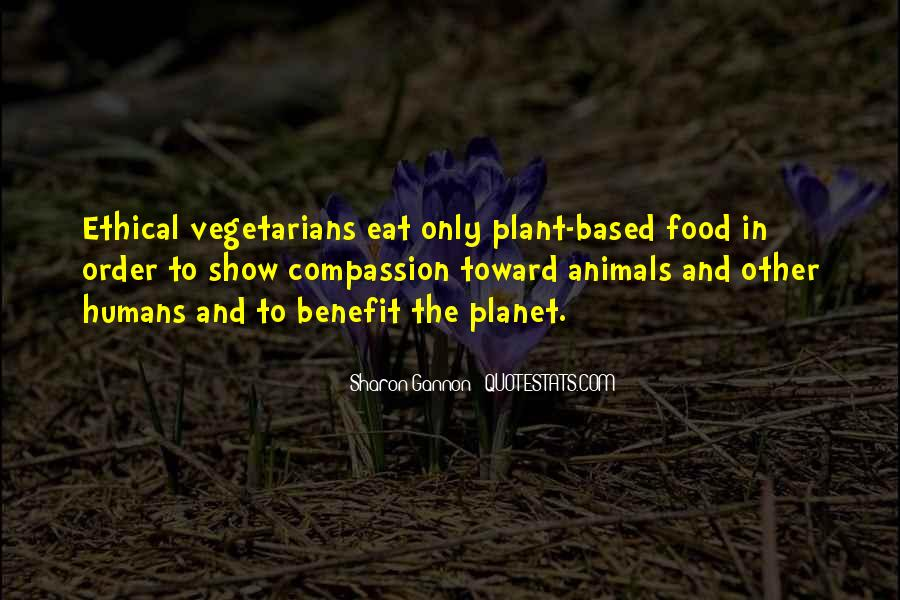 Quotes About Vegetarians #1602125