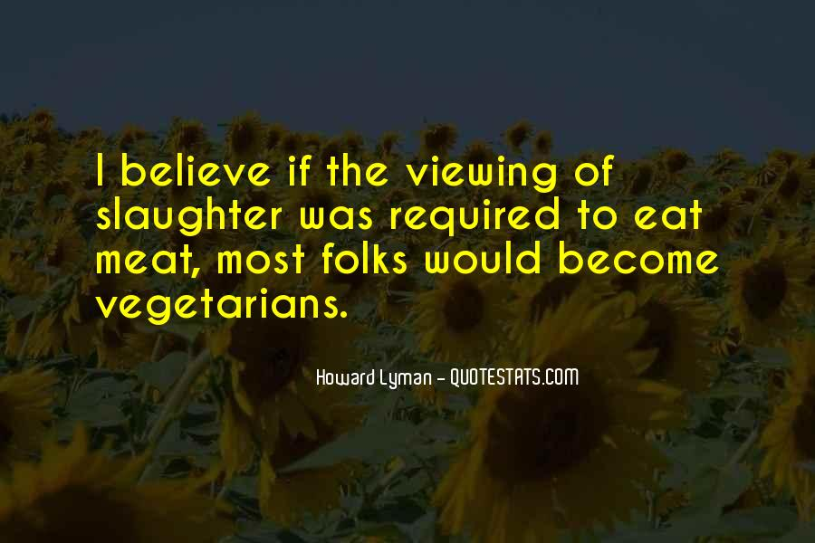 Quotes About Vegetarians #1669477