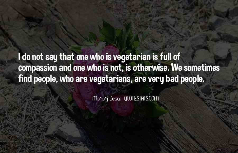 Quotes About Vegetarians #330044