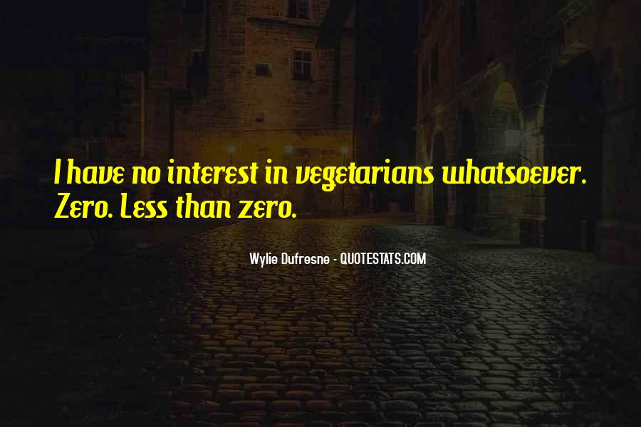 Quotes About Vegetarians #358579
