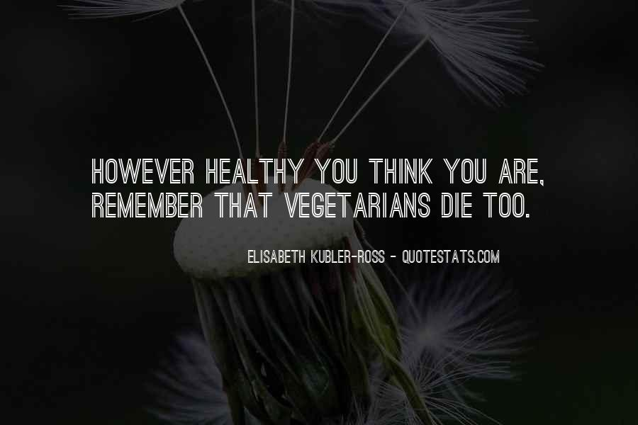 Quotes About Vegetarians #420286