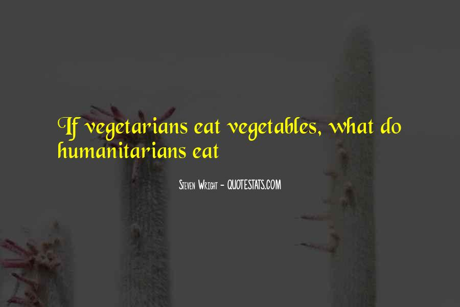Quotes About Vegetarians #821873