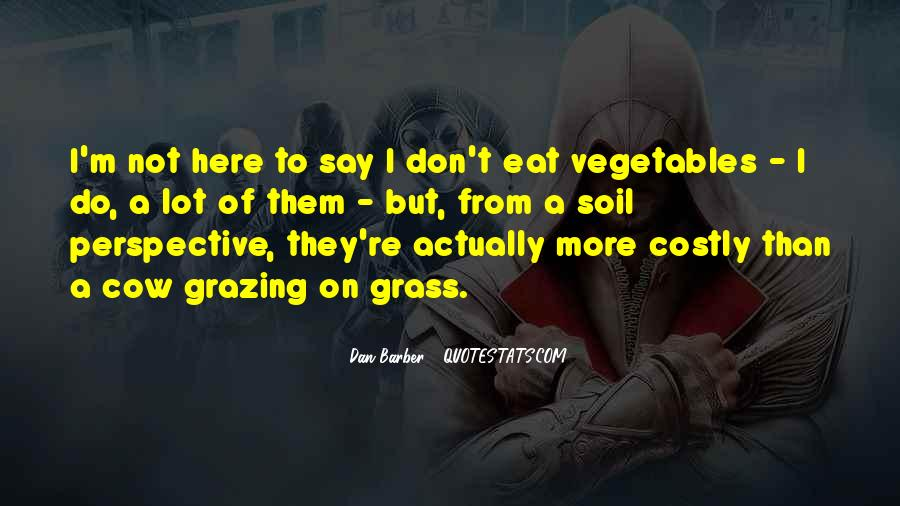 Eat Your Vegetables Sayings #492252