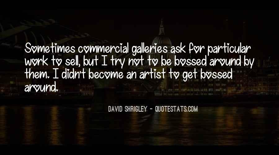Quotes About Shrigley #988468