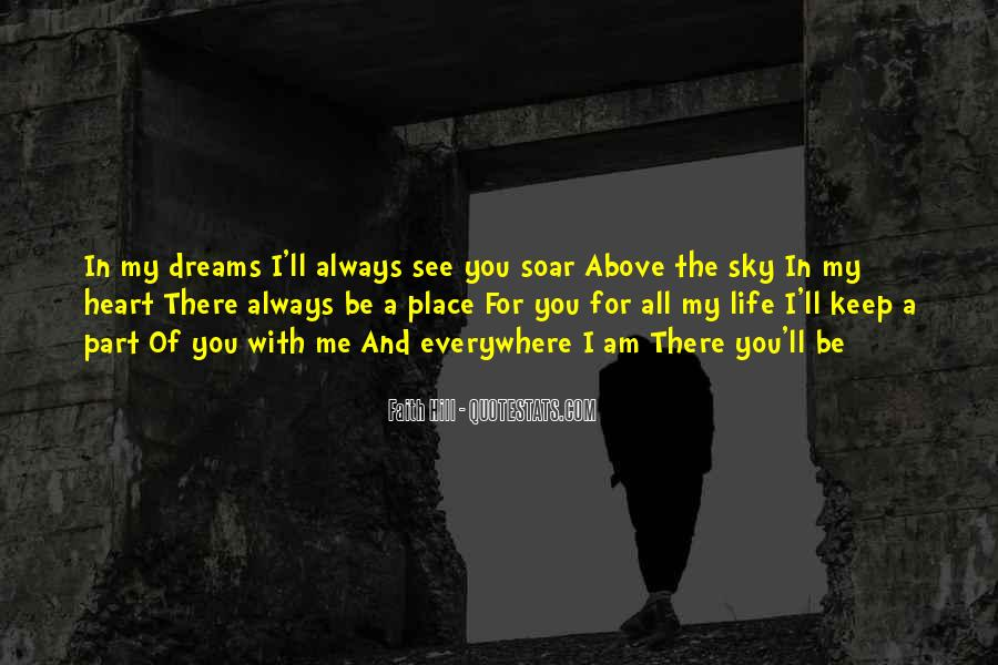 Quotes About Someone Always Having A Place In Your Heart #319526