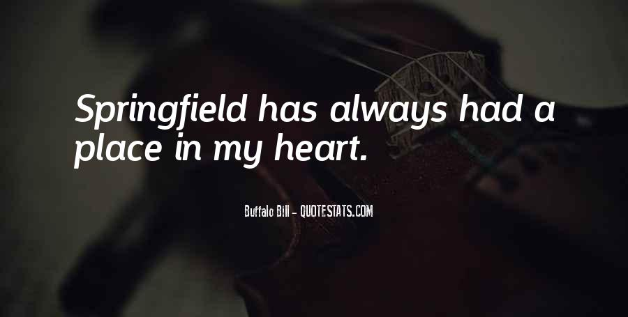 Quotes About Someone Always Having A Place In Your Heart #36833