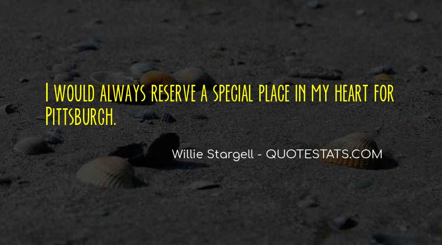 Quotes About Someone Always Having A Place In Your Heart #427548