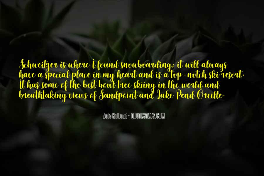 Quotes About Someone Always Having A Place In Your Heart #452492