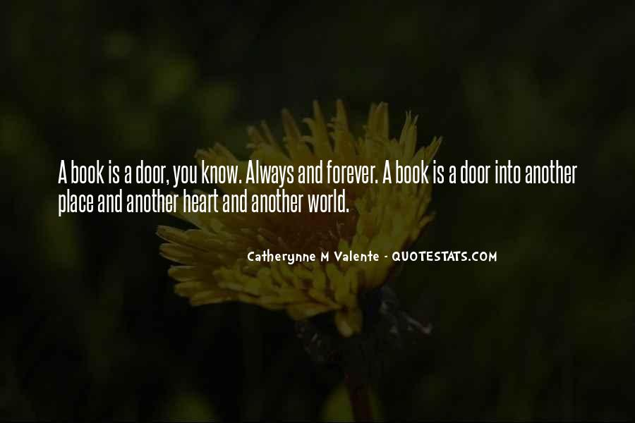 Quotes About Someone Always Having A Place In Your Heart #631543
