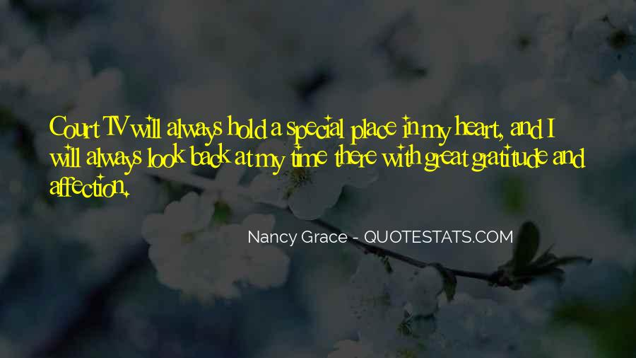 Quotes About Someone Always Having A Place In Your Heart #634842