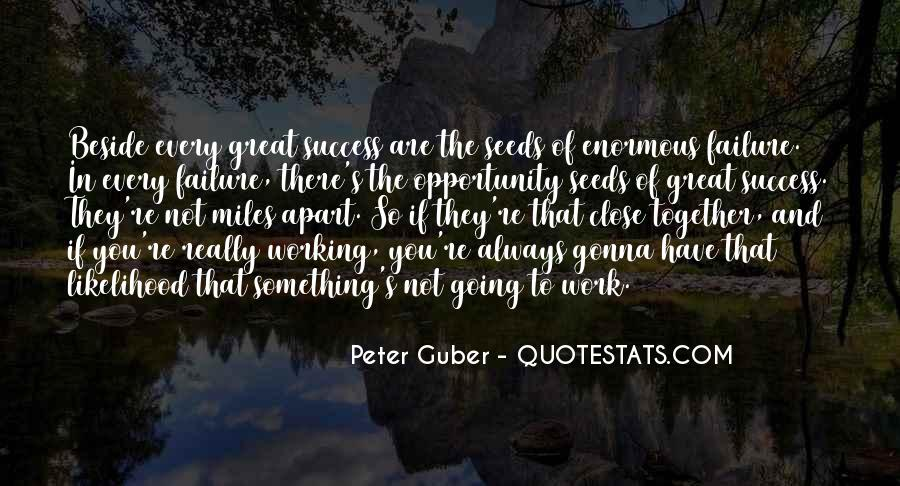 Quotes About Things Not Always Working Out #60481
