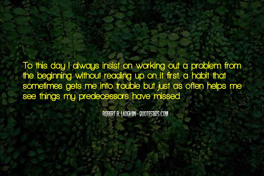Quotes About Things Not Always Working Out #86674