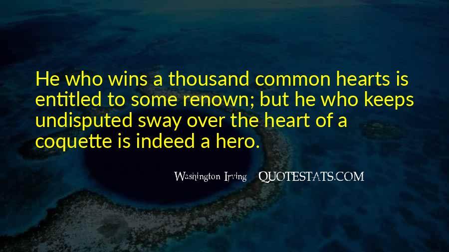 Hero 6 Sayings #11175