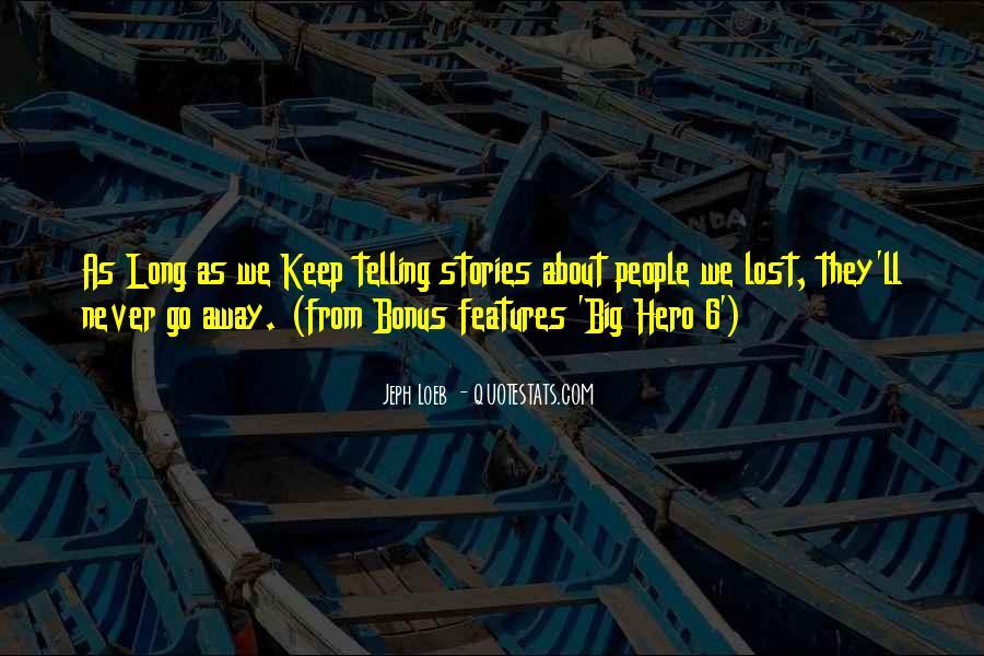 Hero 6 Sayings #1241323