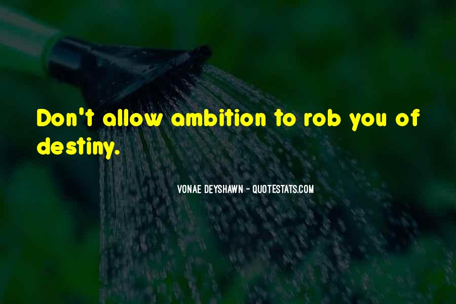 Ambition Quotes And Sayings #210974