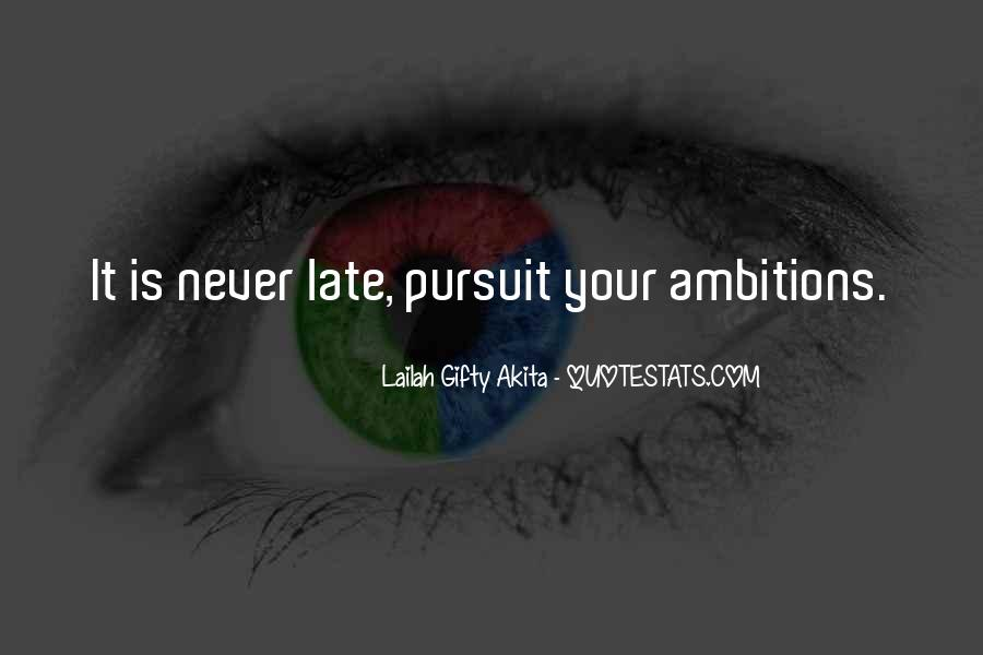 Ambition Quotes And Sayings #236023