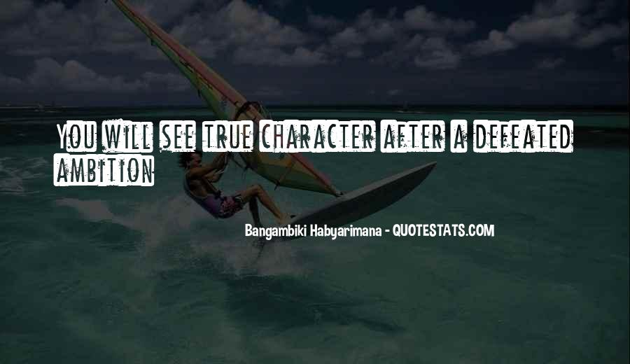 Ambition Quotes And Sayings #327661