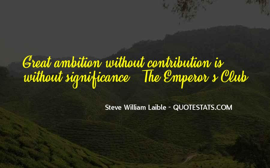 Ambition Quotes And Sayings #337038