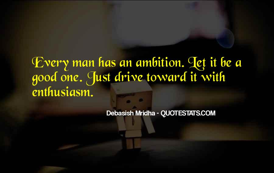 Ambition Quotes And Sayings #363614