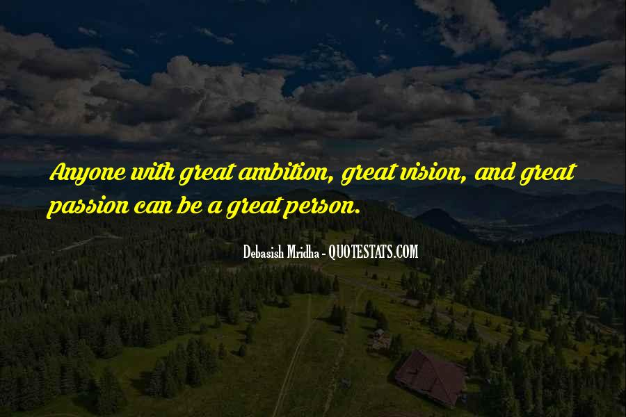 Ambition Quotes And Sayings #768416
