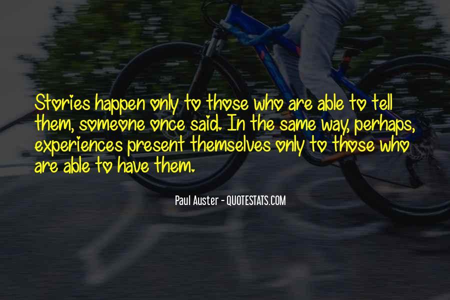 Paul Auster Sayings #194207