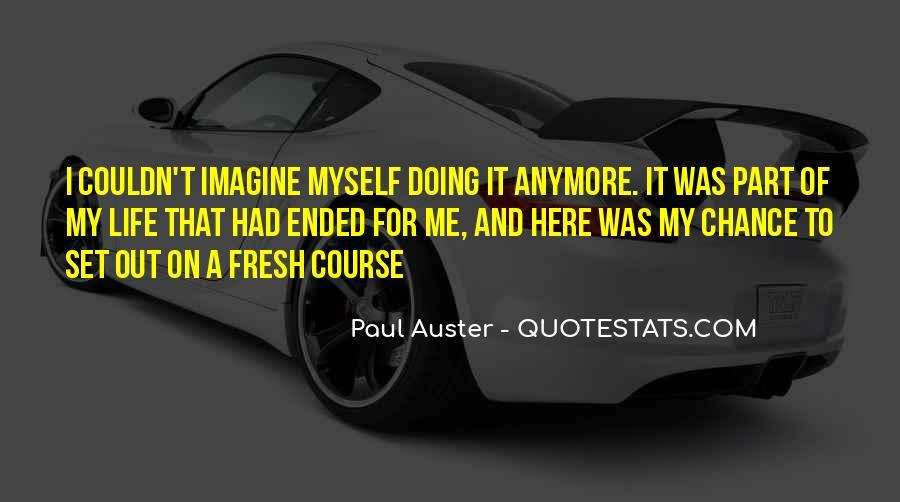 Paul Auster Sayings #329569